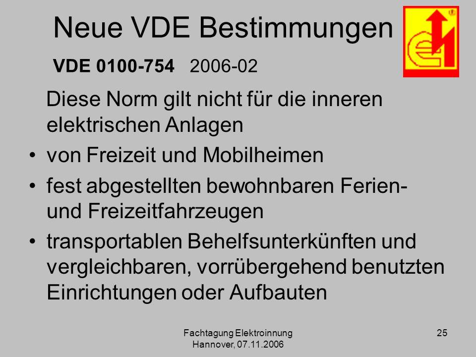 Neue VDE Bestimmungen VDE 0100-754 2006-02