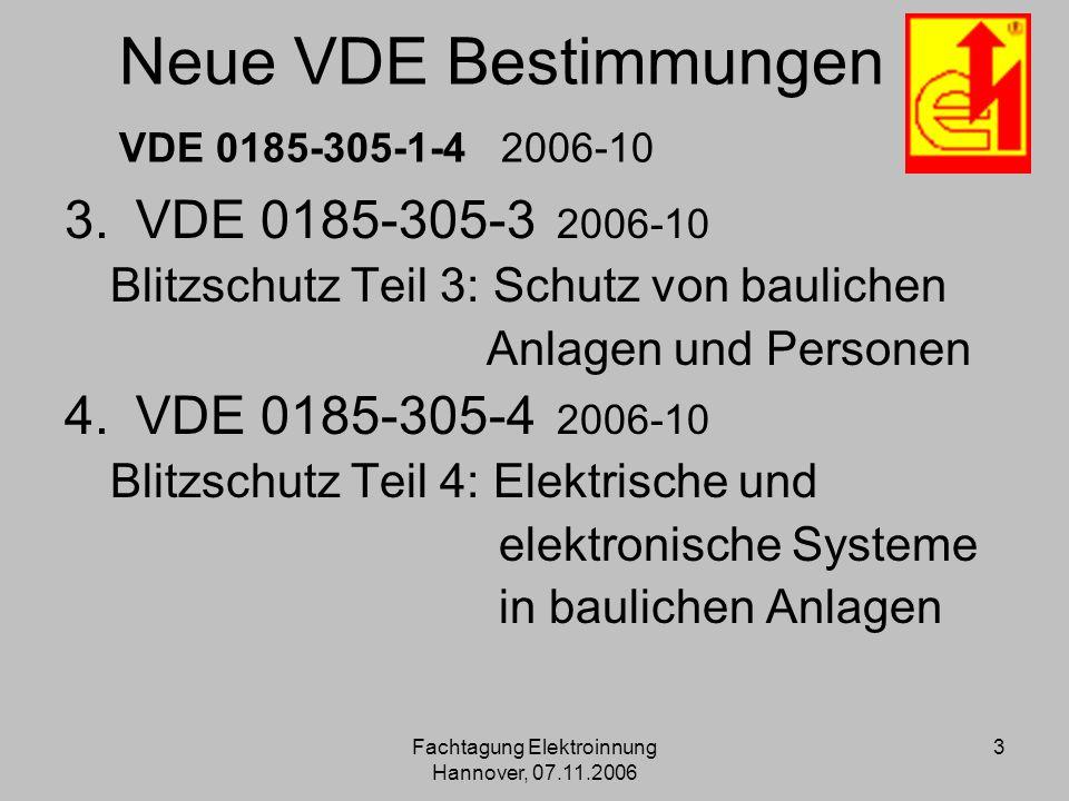 Neue VDE Bestimmungen VDE 0185-305-1-4 2006-10