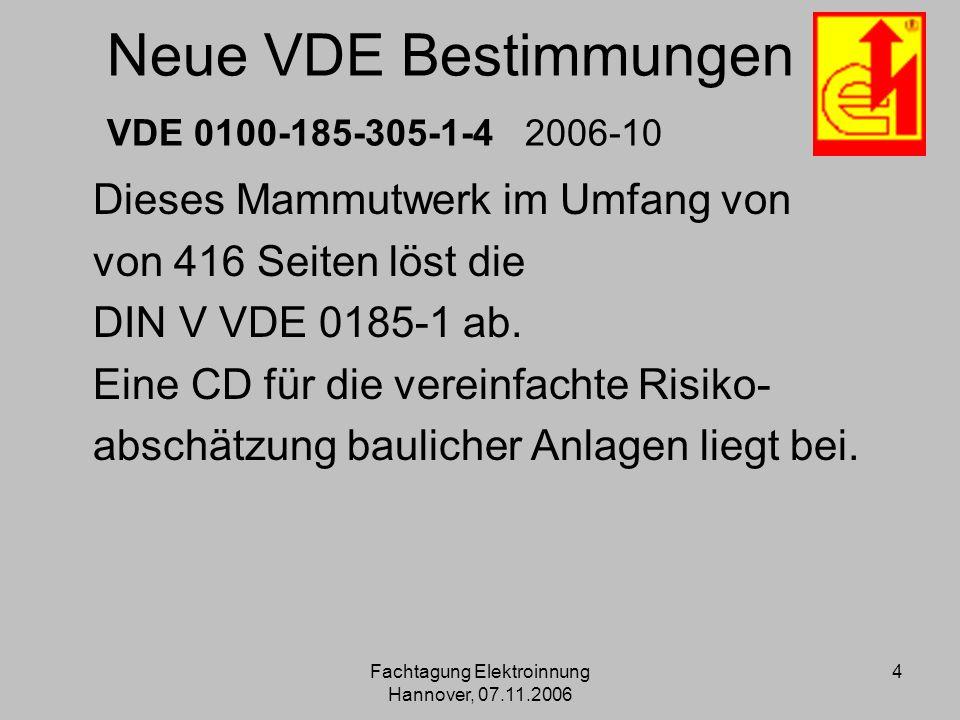 Neue VDE Bestimmungen VDE 0100-185-305-1-4 2006-10