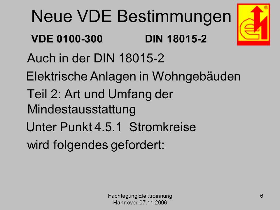 Neue VDE Bestimmungen VDE 0100-300 DIN 18015-2