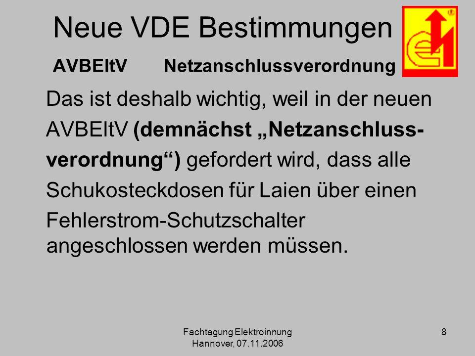 Neue VDE Bestimmungen AVBEltV Netzanschlussverordnung