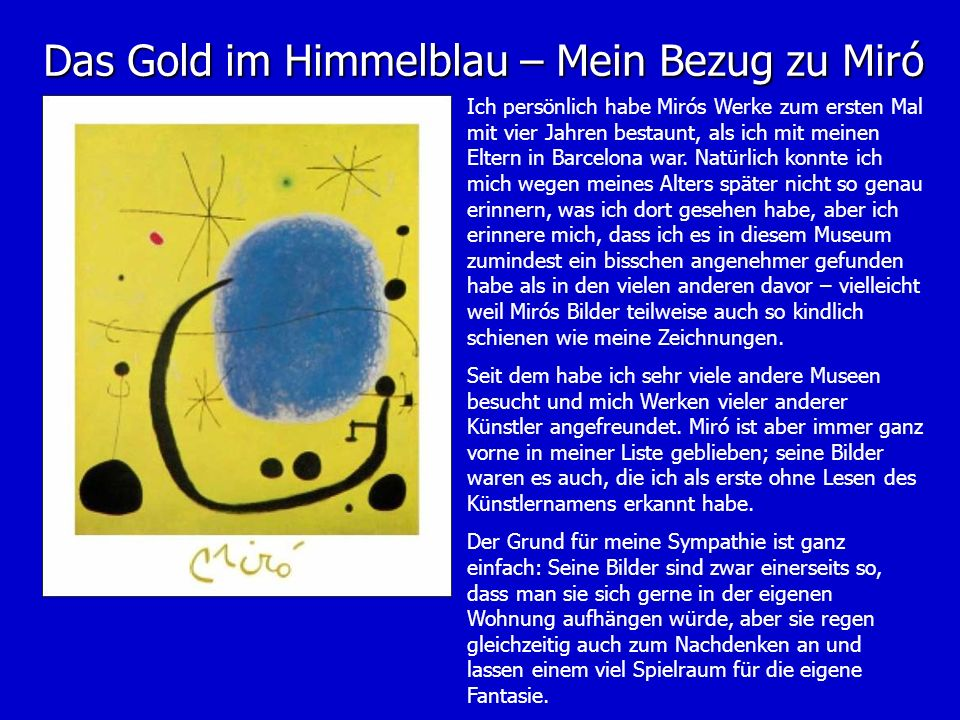 Das Gold im Himmelblau – Mein Bezug zu Miró