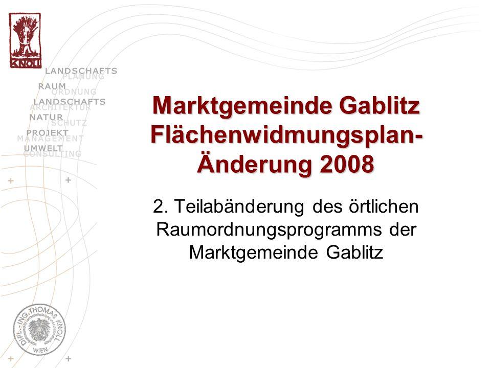 Marktgemeinde Gablitz Flächenwidmungsplan- Änderung 2008