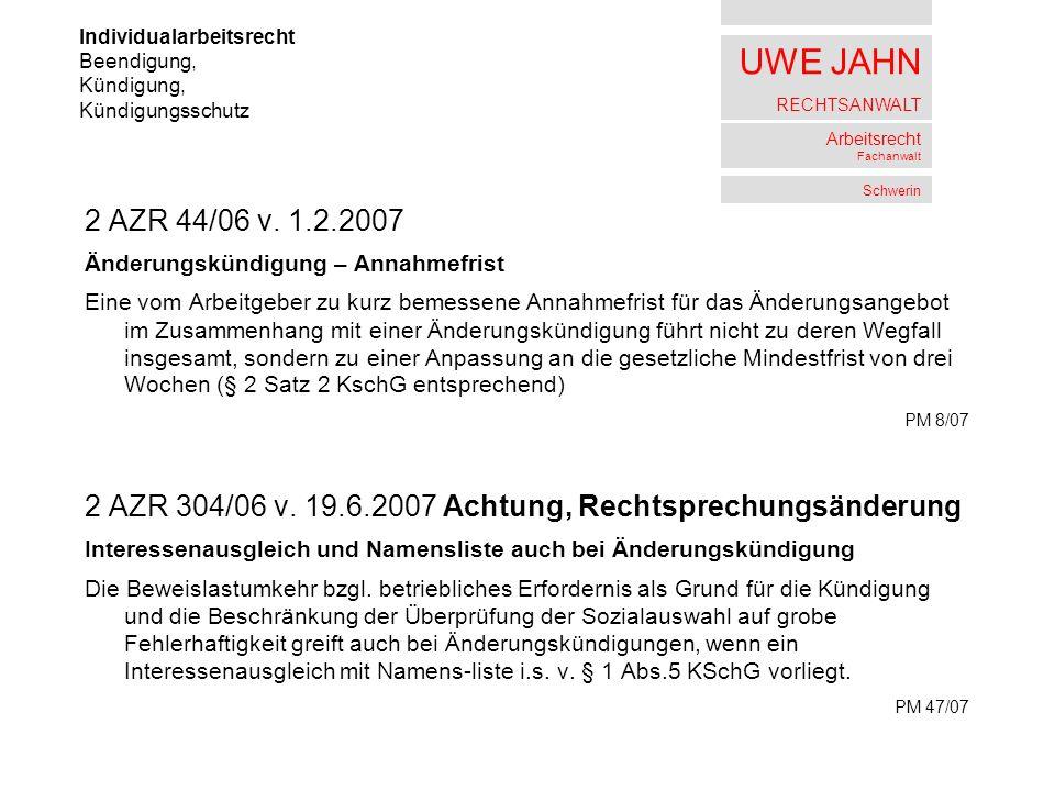 2 AZR 304/06 v. 19.6.2007 Achtung, Rechtsprechungsänderung