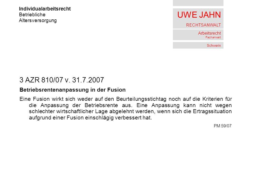 3 AZR 810/07 v. 31.7.2007 Betriebsrentenanpassung in der Fusion