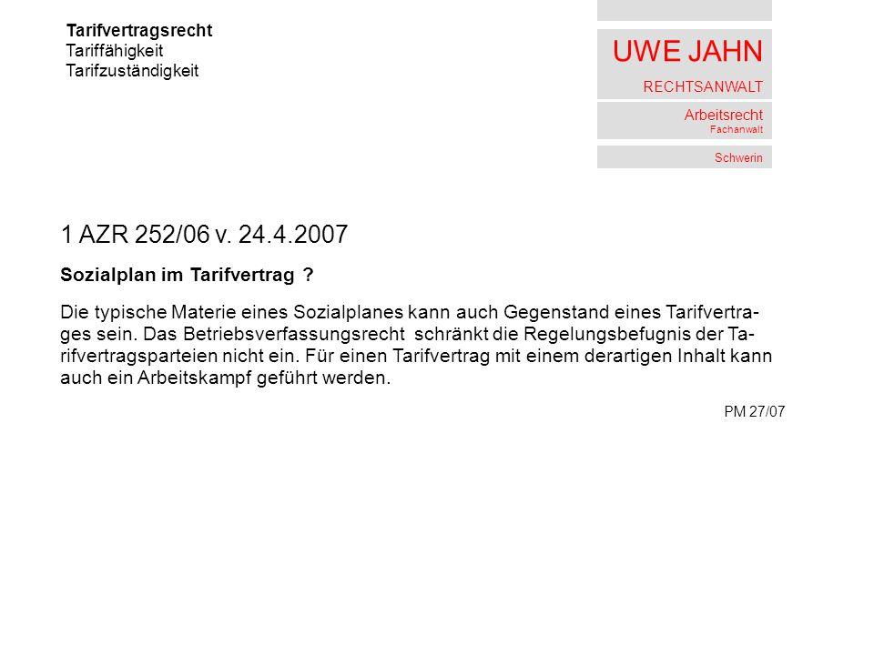 1 AZR 252/06 v. 24.4.2007 Sozialplan im Tarifvertrag