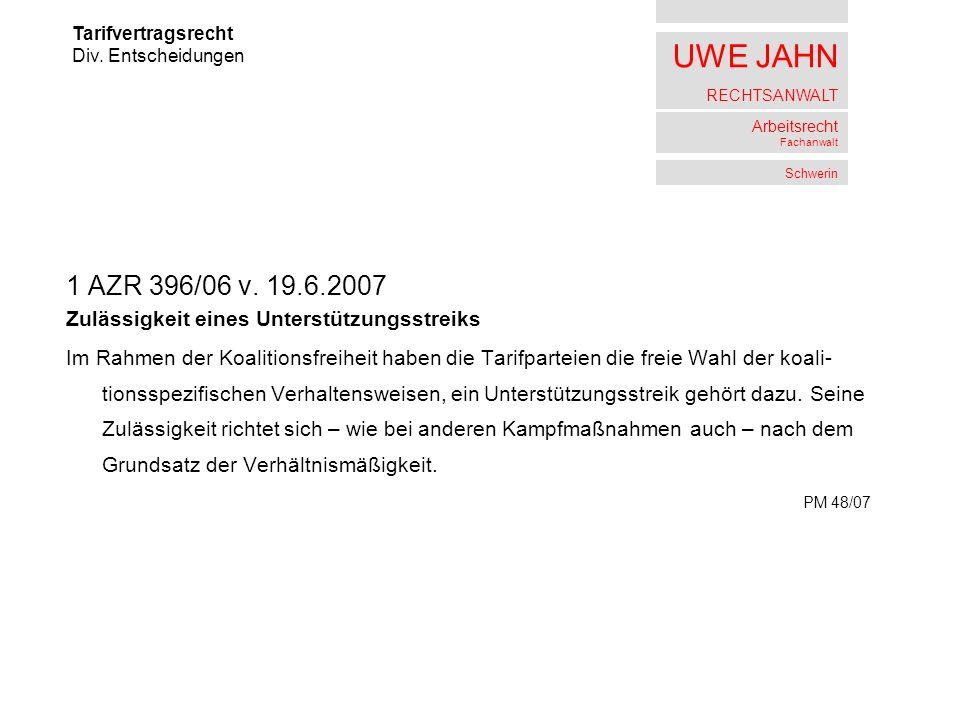 1 AZR 396/06 v. 19.6.2007 Zulässigkeit eines Unterstützungsstreiks