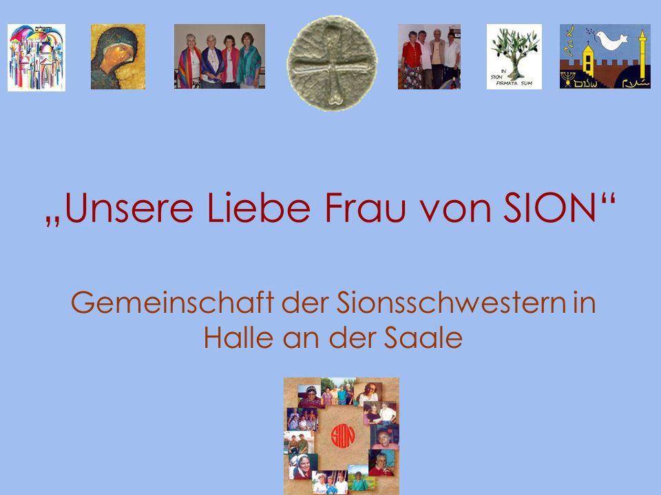 """""""Unsere Liebe Frau von SION"""