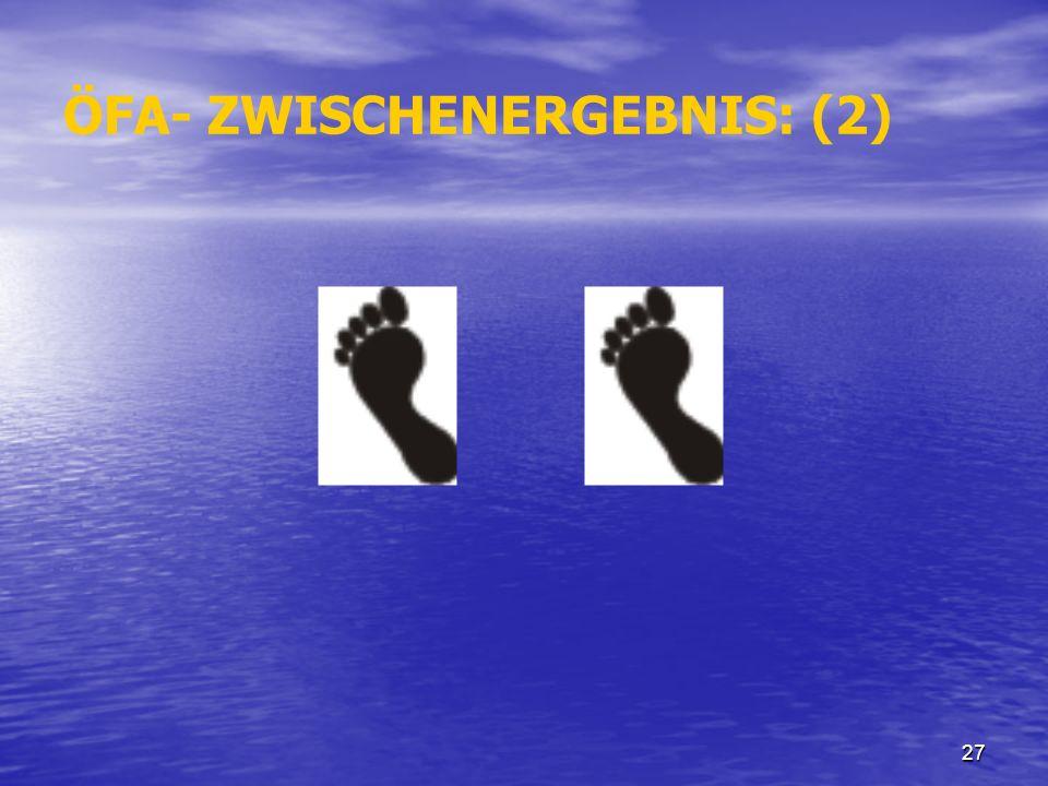 ÖFA- ZWISCHENERGEBNIS: (2)