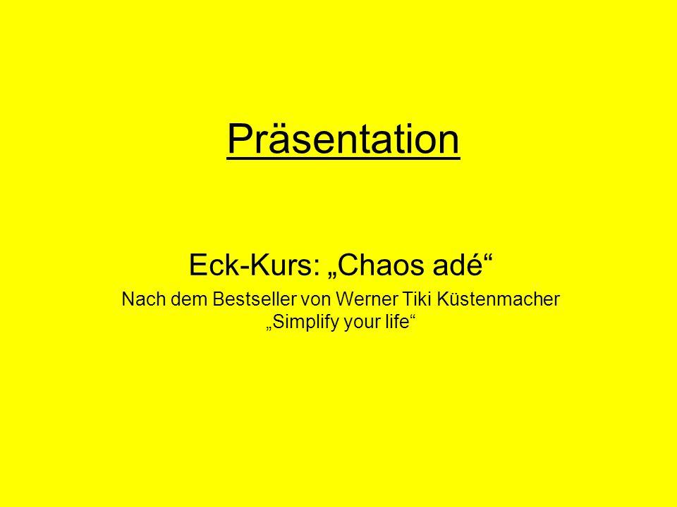 """Nach dem Bestseller von Werner Tiki Küstenmacher """"Simplify your life"""