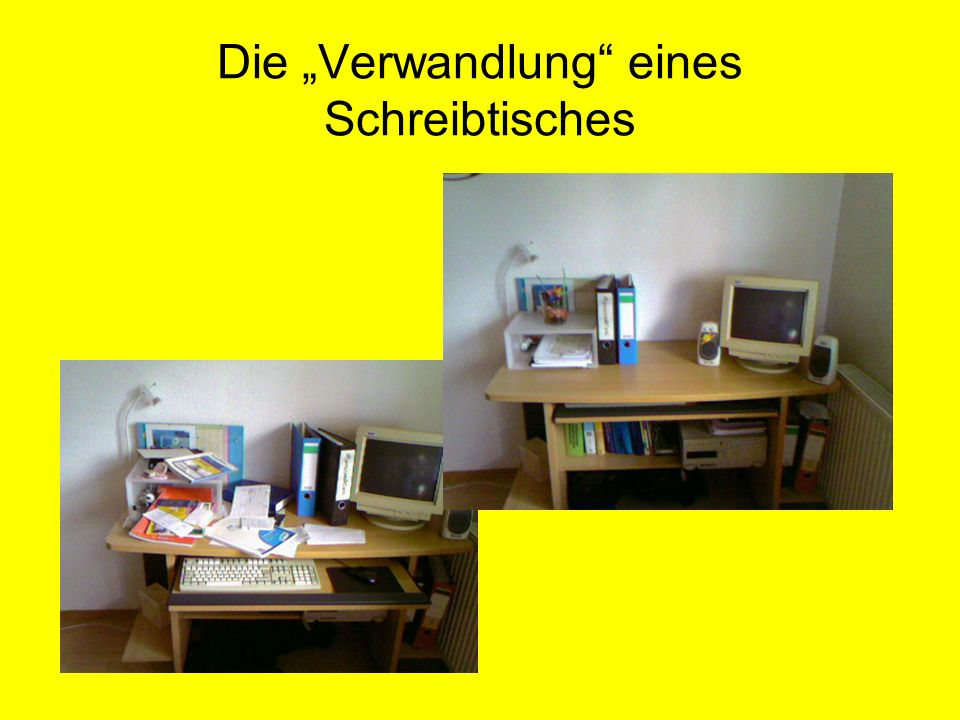 """Die """"Verwandlung eines Schreibtisches"""