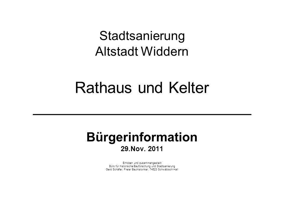 Stadtsanierung Altstadt Widdern Rathaus und Kelter _________________________