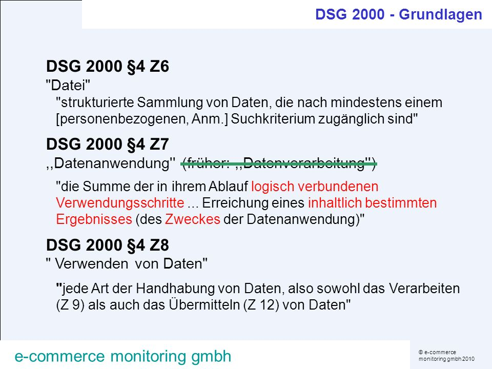 DSG 2000 §4 Z7 ,,Datenanwendung (früher: ,,Datenverarbeitung )