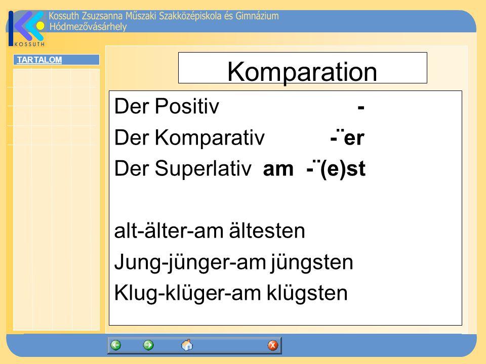 Komparation Der Positiv - Der Komparativ -¨er