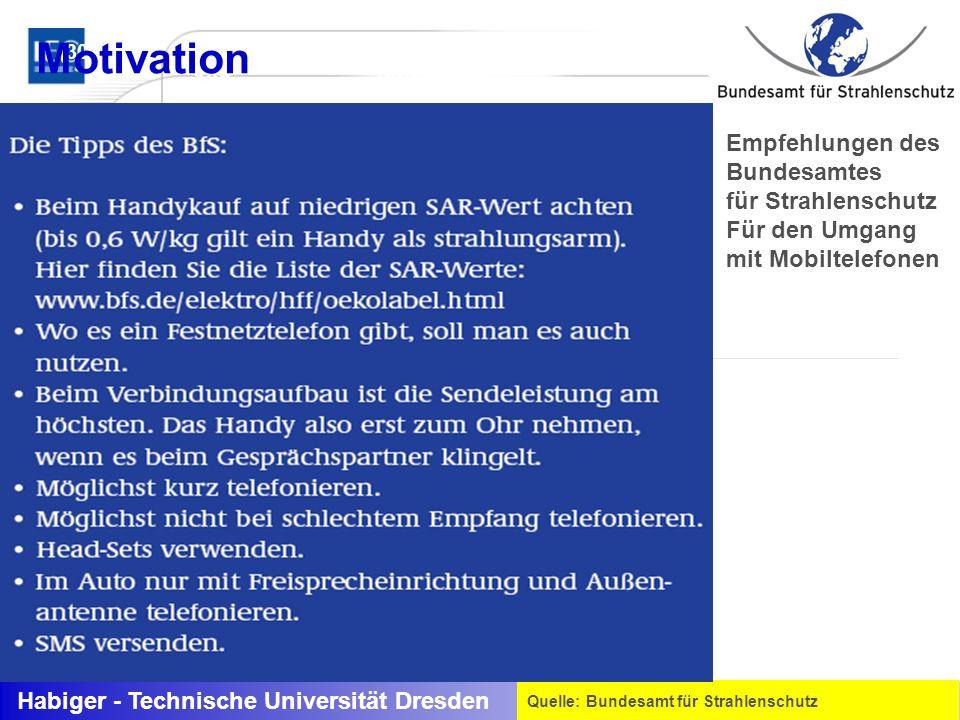 Motivation (<0Hz bis 30 kHz) Empfehlungen des Bundesamtes