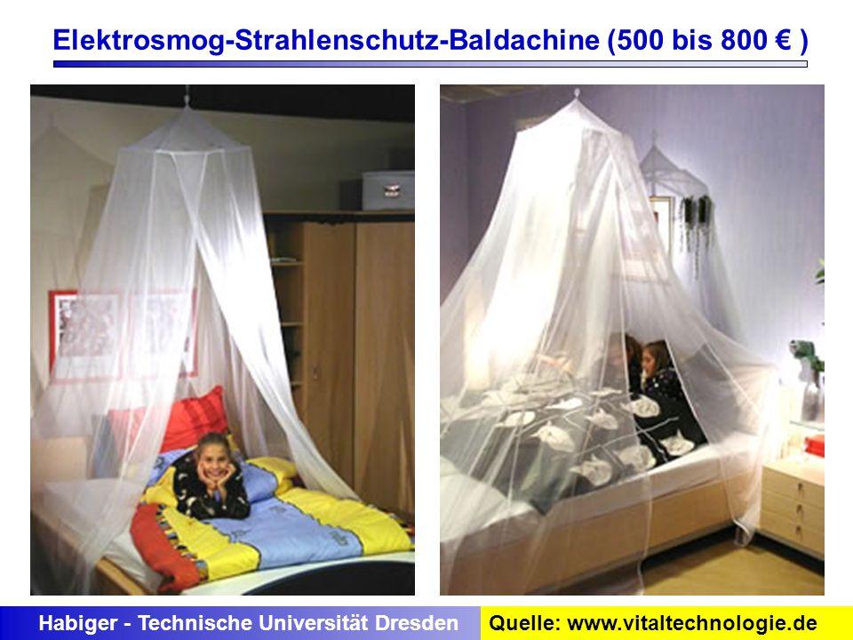 Elektrosmog-Strahlenschutz-Baldachine (500 bis 800 € )