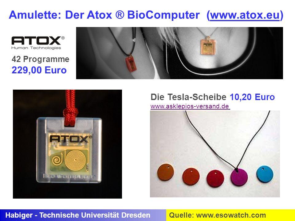 Amulette: Der Atox ® BioComputer (www.atox.eu)