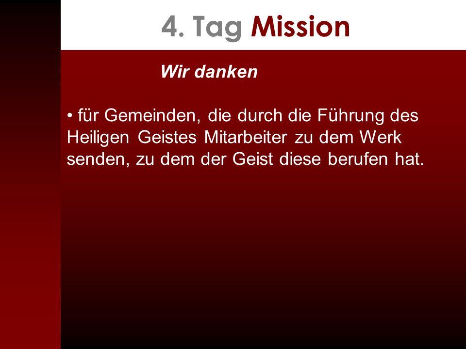 4. Tag Mission Wir danken.
