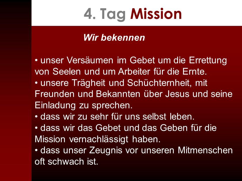 4. Tag Mission Wir bekennen