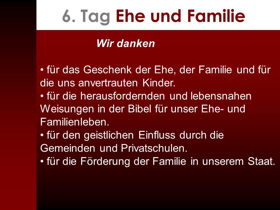 6. Tag Ehe und Familie Wir danken