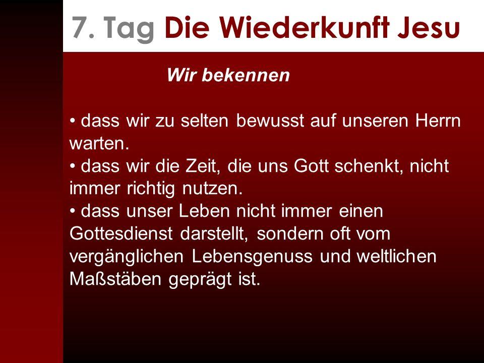 7. Tag Die Wiederkunft Jesu