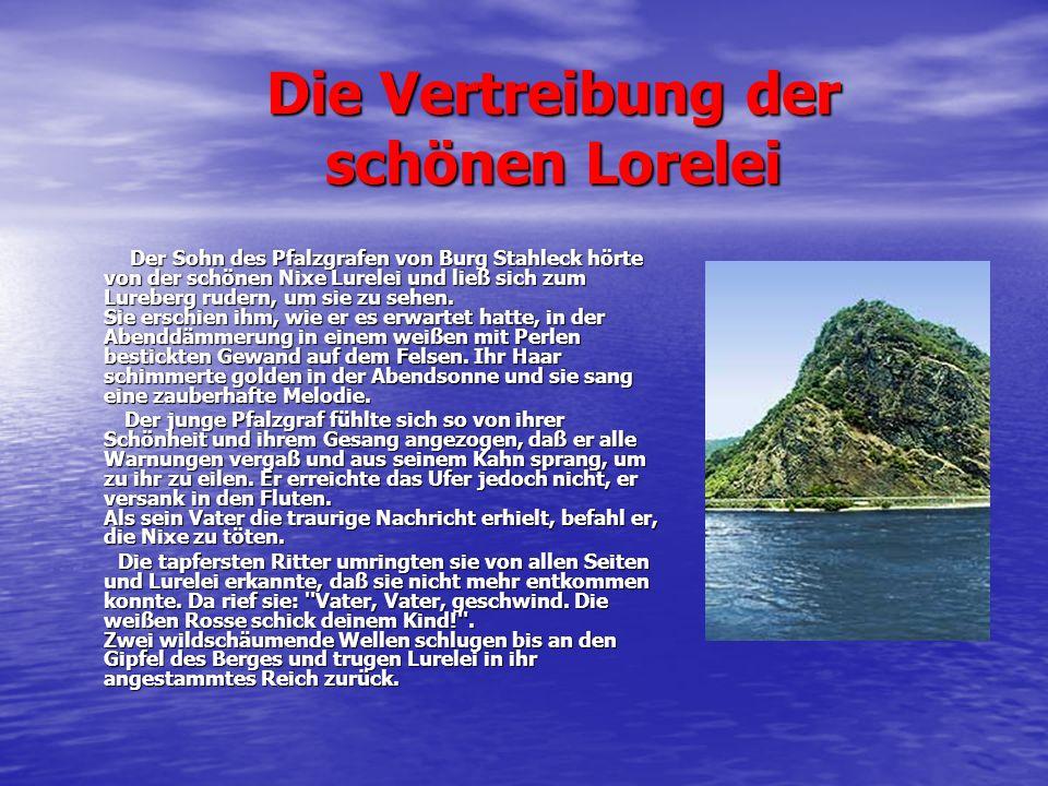 Die Vertreibung der schönen Lorelei