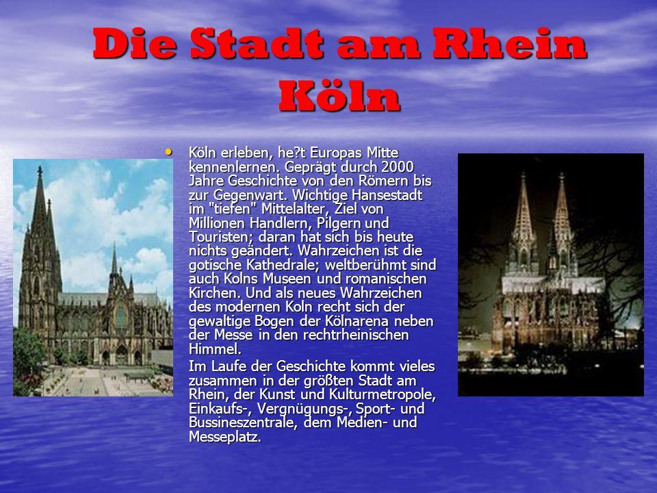 Die Stadt am Rhein Köln