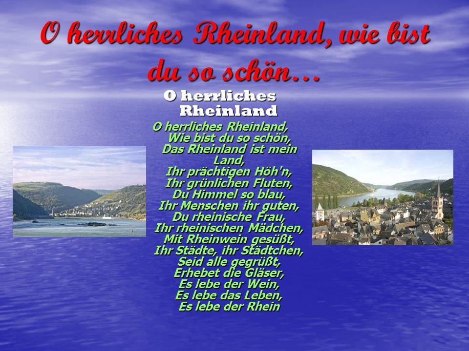 O herrliches Rheinland, wie bist du so schön…