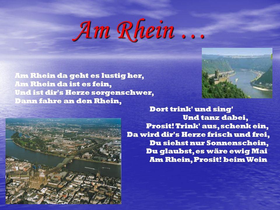 Am Rhein …