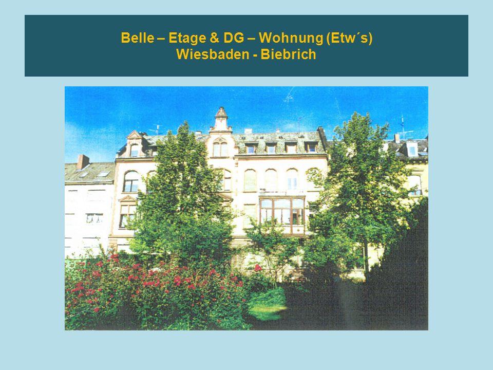Belle – Etage & DG – Wohnung (Etw´s) Wiesbaden - Biebrich