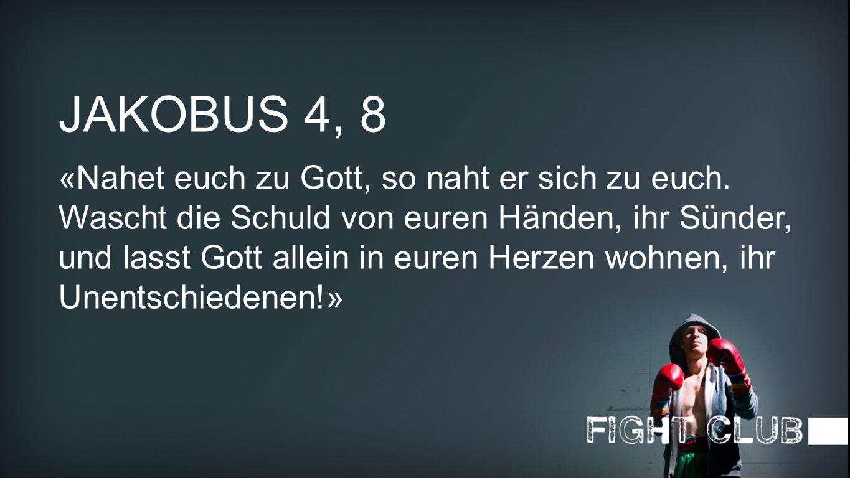 Jakobus 4, 8