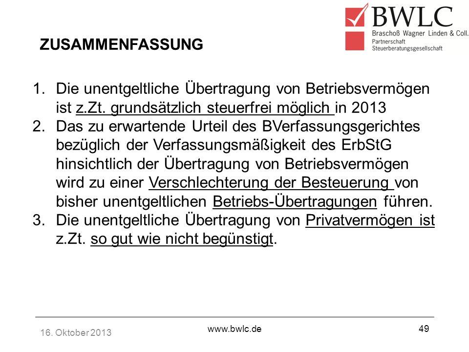 ZUSAMMENFASSUNG Die unentgeltliche Übertragung von Betriebsvermögen ist z.Zt. grundsätzlich steuerfrei möglich in 2013.