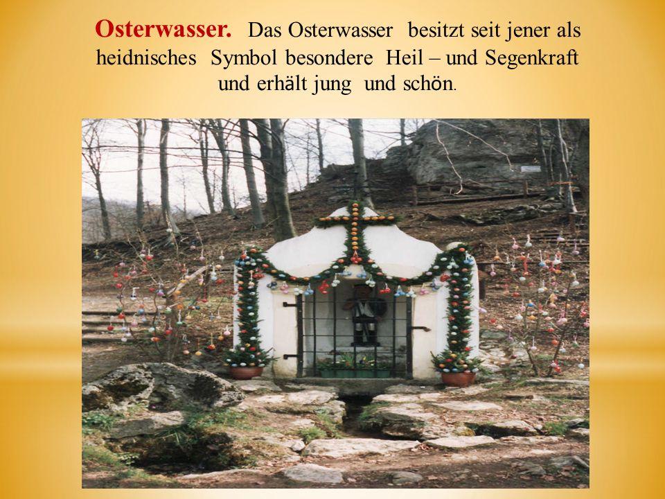 Osterwasser.