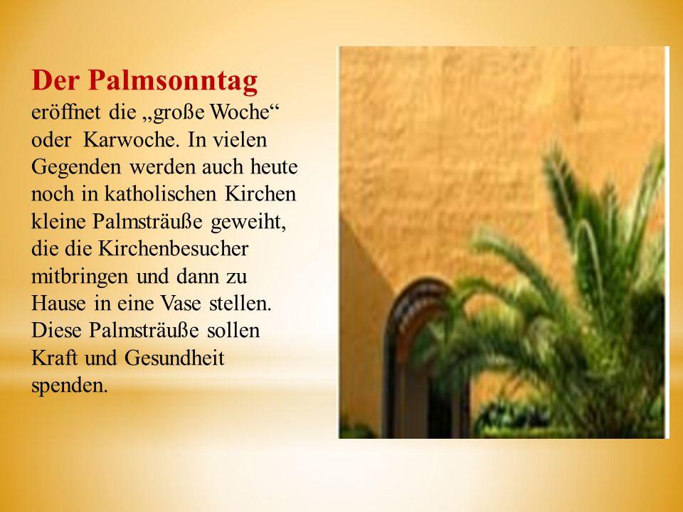 """Der Palmsonntag eröffnet die """"große Woche oder Karwoche"""