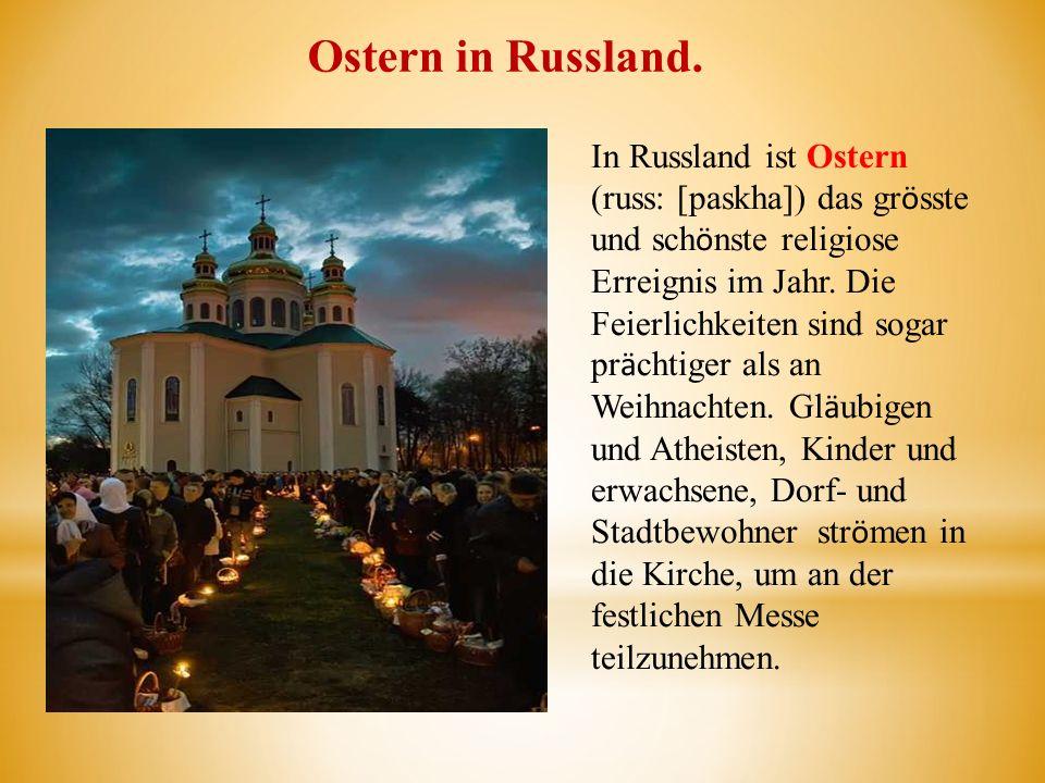 Ostern in Russland.