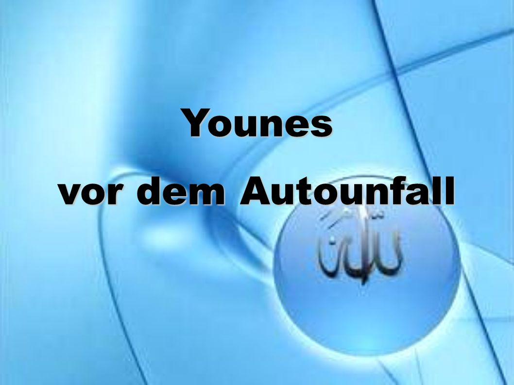 Younes vor dem Autounfall