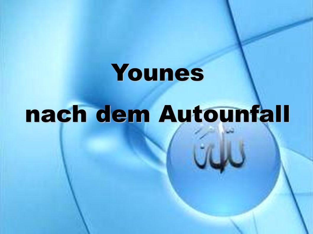 Younes nach dem Autounfall
