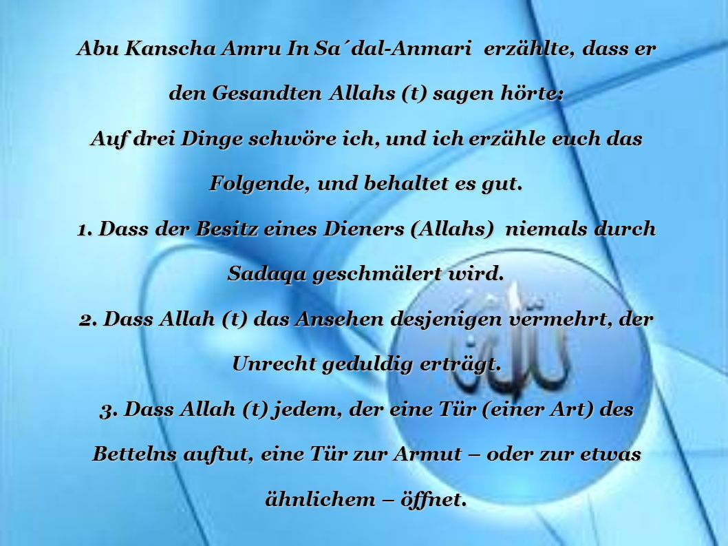 Abu Kanscha Amru In Sa´dal-Anmari erzählte, dass er
