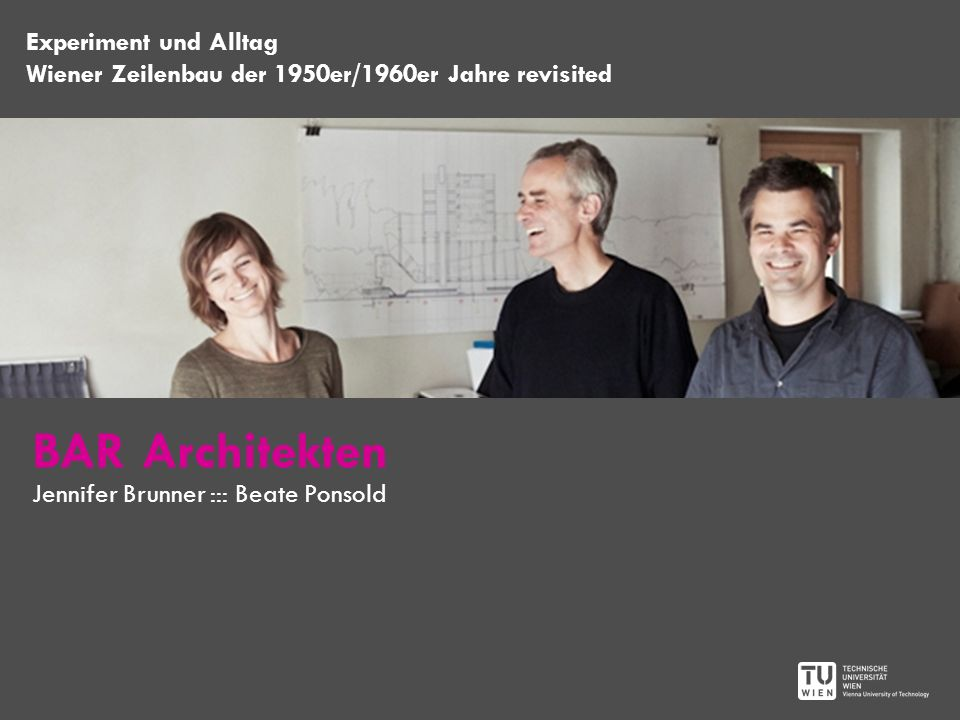 BAR Architekten Experiment und Alltag