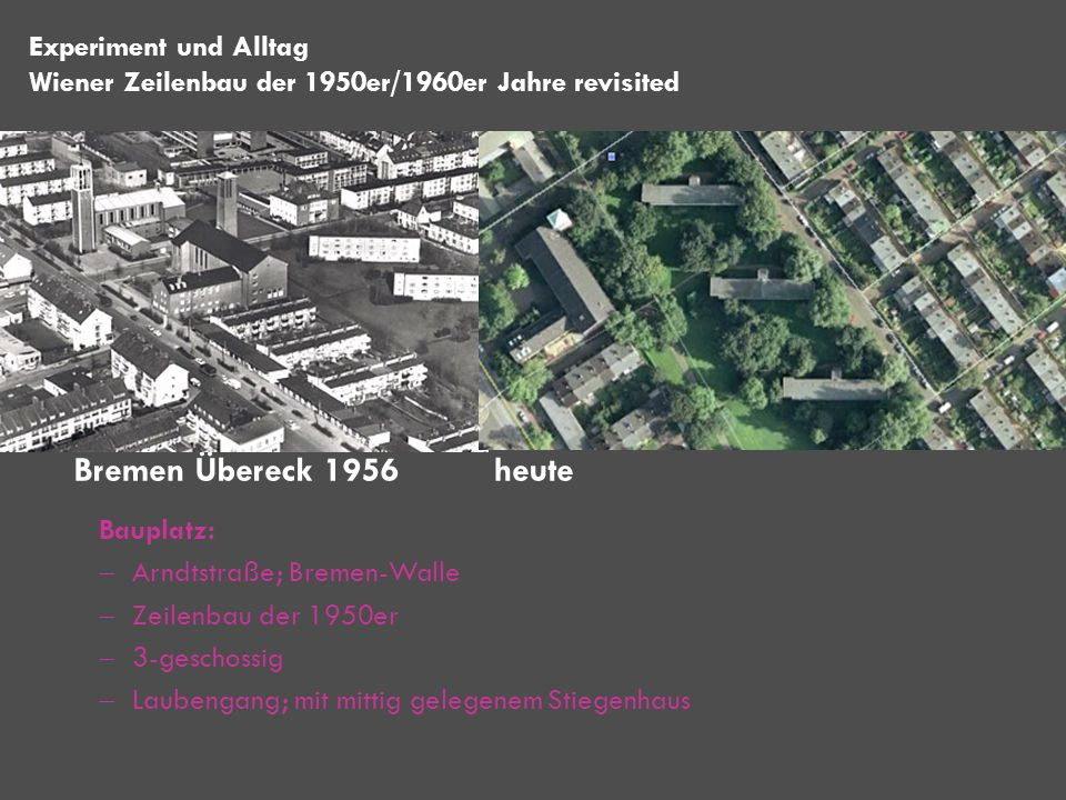 Bremen Übereck 1956 heute Experiment und Alltag