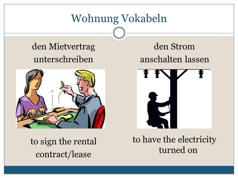 Wohnung Vokabeln den Mietvertrag unterschreiben den Strom