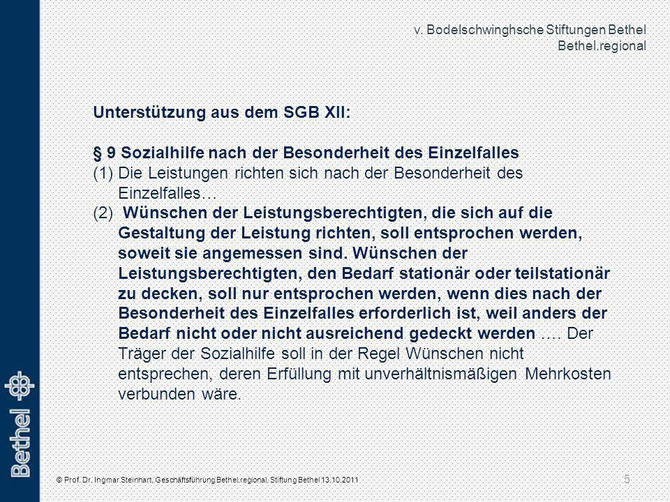 Unterstützung aus dem SGB XII: § 9 Sozialhilfe nach der Besonderheit des Einzelfalles