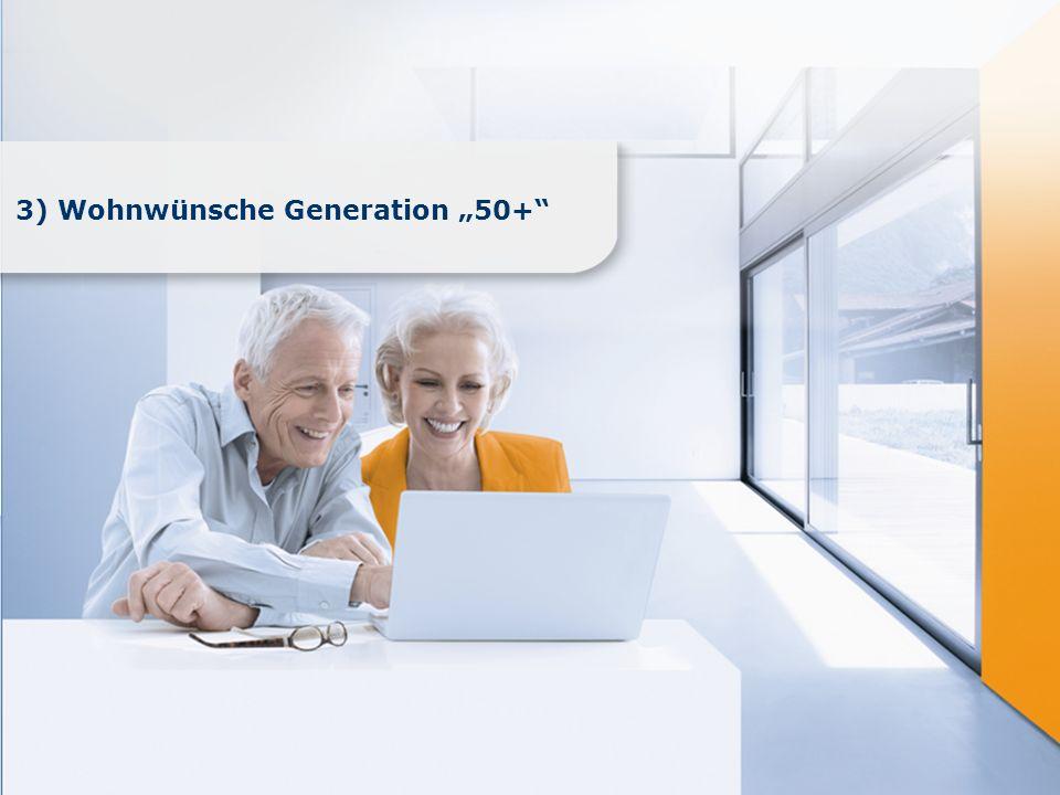 """3) Wohnwünsche Generation """"50+"""