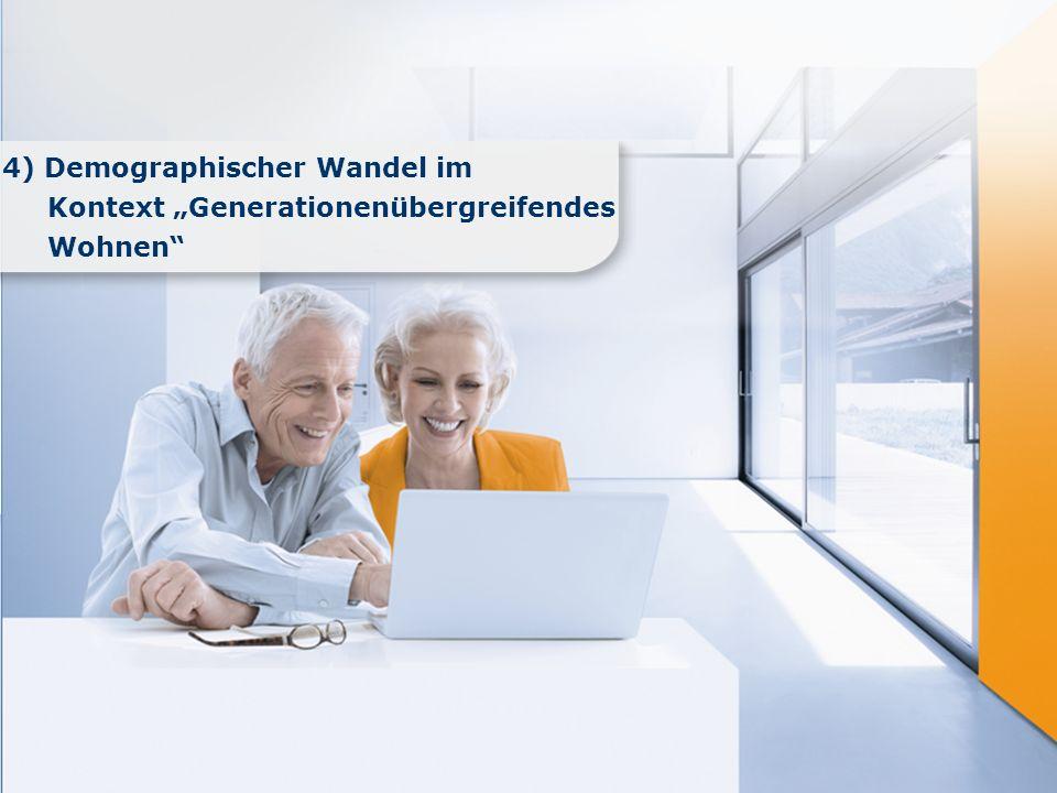 """4) Demographischer Wandel im Kontext """"Generationenübergreifendes"""