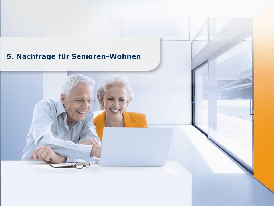 5. Nachfrage für Senioren-Wohnen