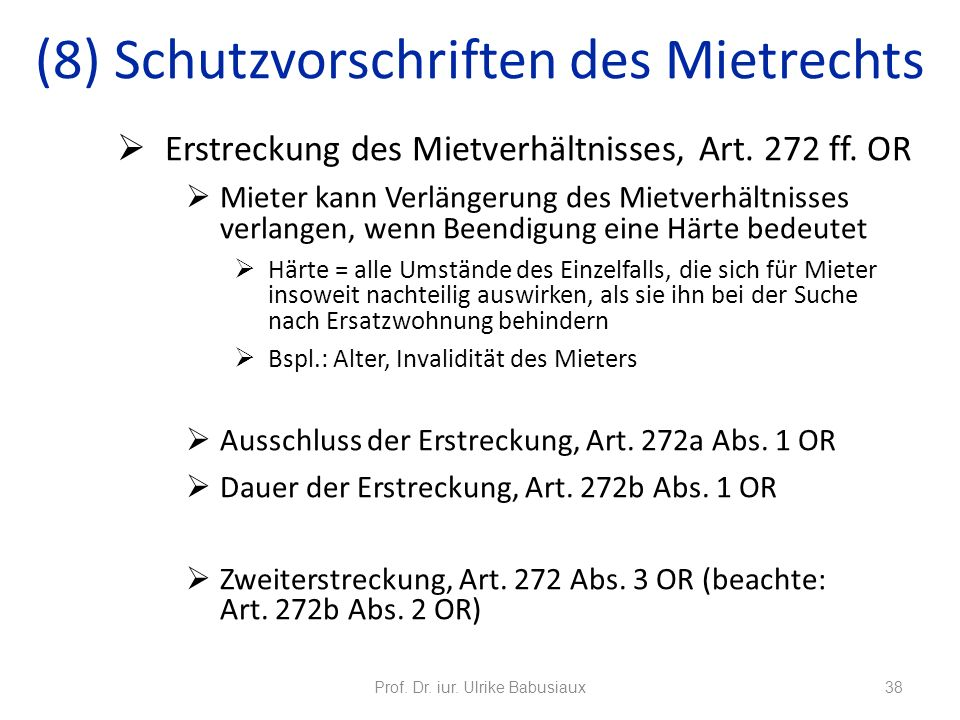(8) Schutzvorschriften des Mietrechts