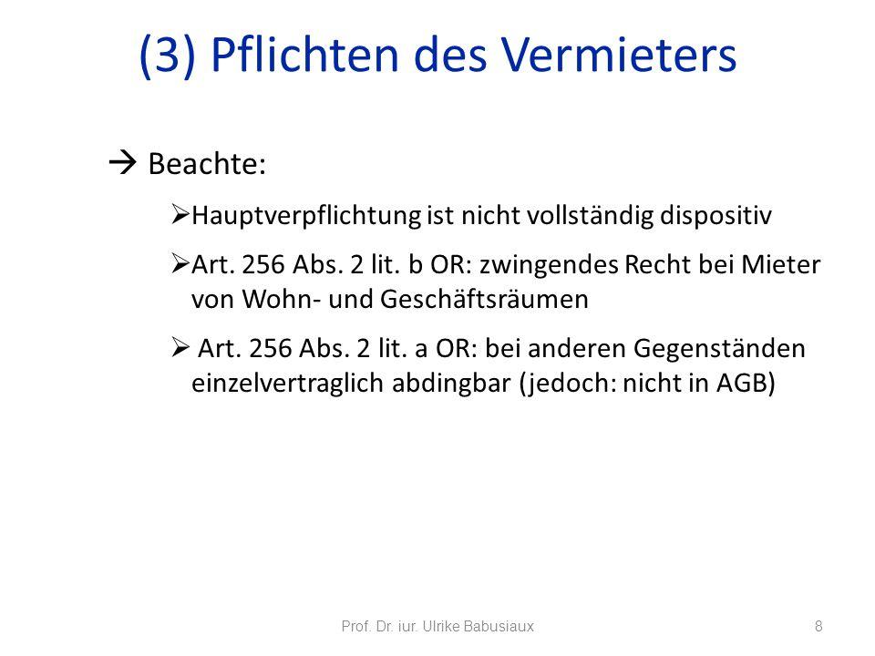 (3) Pflichten des Vermieters