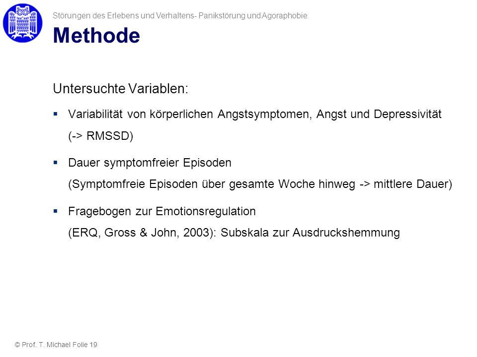 Methode Untersuchte Variablen: