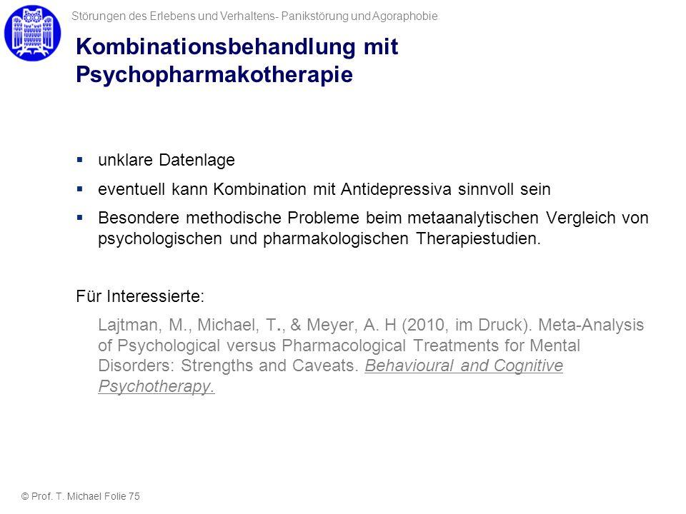 Kombinationsbehandlung mit Psychopharmakotherapie