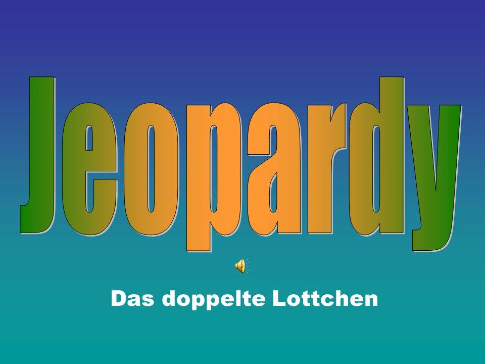 Jeopardy Directions: Das doppelte Lottchen